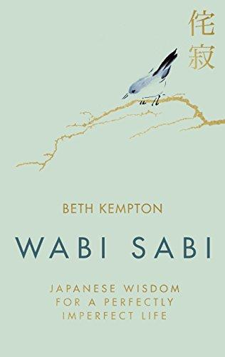 Wabi Sabi: Japanese Wisdom for a Perfectly Imperfect Life (English...