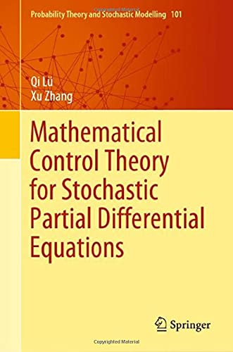 Mathematical Control Theory for Stochastic Partial Differential...
