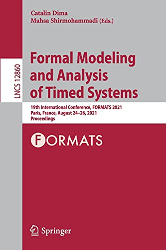 Formal Modeling and Analysis of Timed Systems: 19th International...