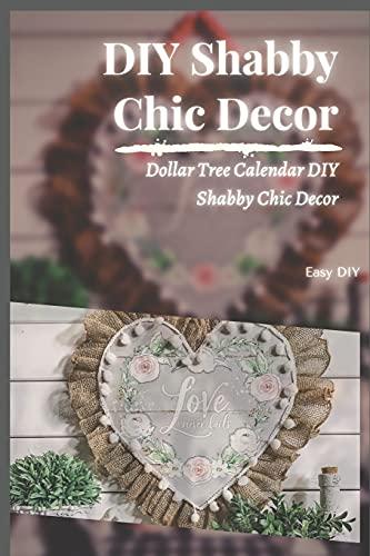 DIY Shabby Chic Decor: Dollar Tree Calendar DIY Shabby Chic Decor
