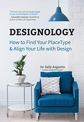 Designology: How to Find Your PlaceType and Align Your Life With...