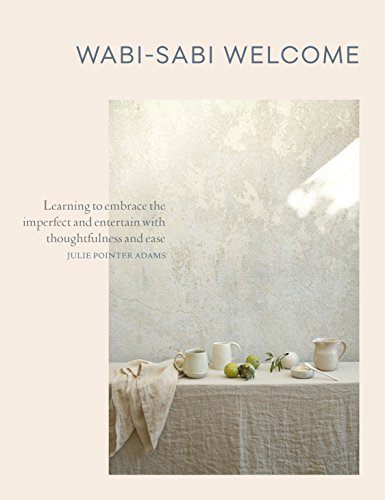 Wabi-Sabi Welcome: Learning to Embrace the Imperfect and Entertain...