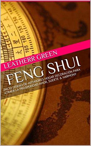 FENG SHUI : INICIO DISEÑO DE INTERIORES HOGAR DECORACIÓN PARA ATRAER...