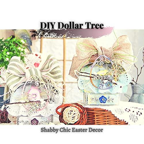 DIY Dollar Tree: Shabby Chic Easter Decor (English Edition)