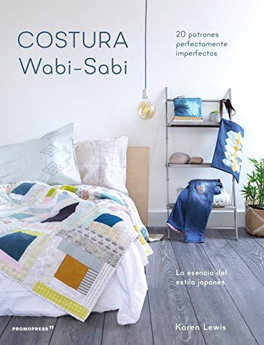 Costura Wabi-Sabi. 20 patrones perfectamente imperfectos