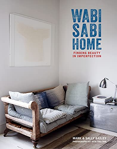 Wabi Sabi Home: finding beauty in imperfection
