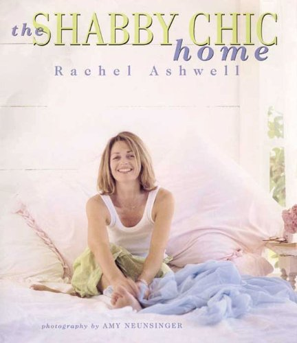 The Shabby Chic Home (English Edition)