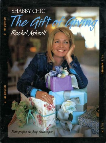 Shabby Chic: The Gift of Giving (English Edition)