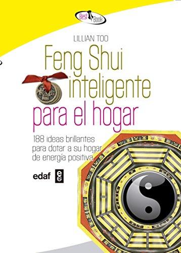 Feng Shui Inteligente Para El Hogar (Best Book)